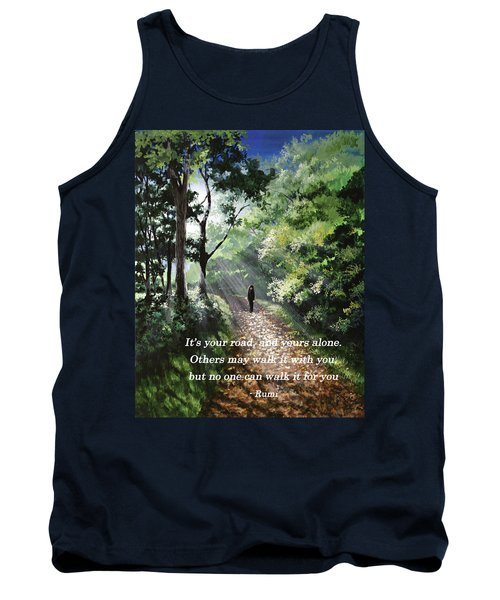 It's Your Road Tank Top