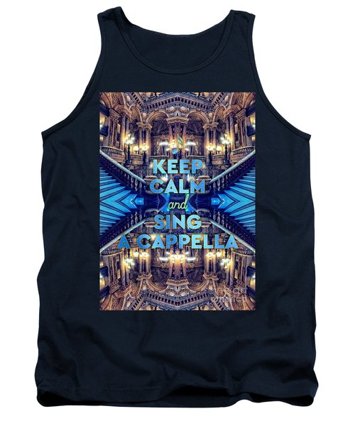 Keep Calm And Go Sing A Cappella Opera Garnier Paris Tank Top