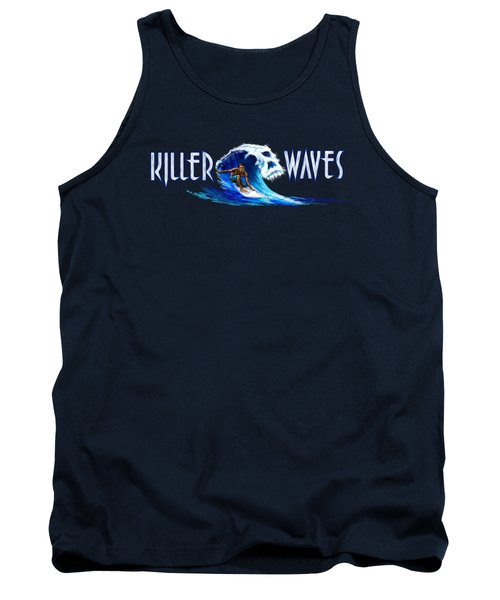 Killer Waves Dude Tank Top