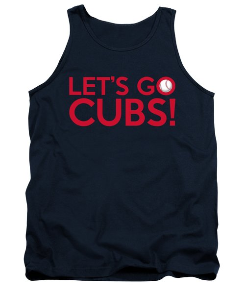 Let's Go Cubs Tank Top