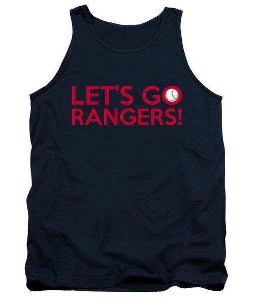 Let's Go Rangers Tank Top