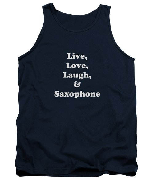 Live Love Laugh And Saxophone 5599.02 Tank Top