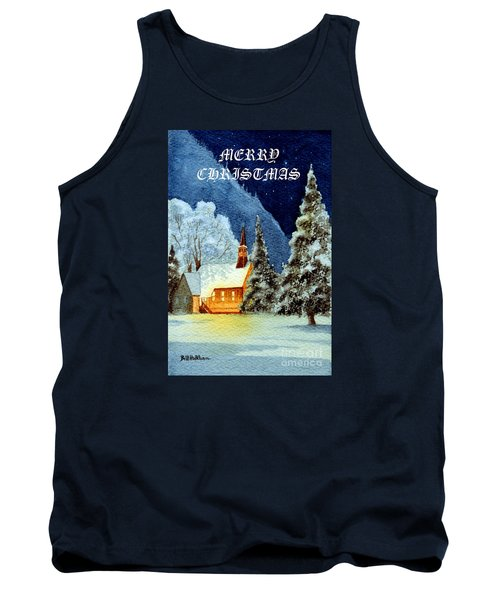 Tank Top featuring the painting Merry Christmas Card Yosemite Valley Chapel by Bill Holkham
