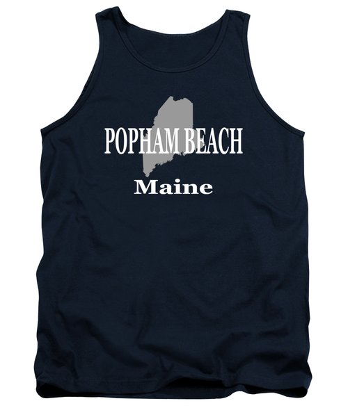 Tank Top featuring the photograph Popham Beach Maine State City And Town Pride  by Keith Webber Jr