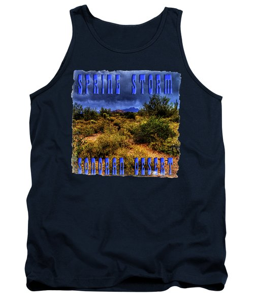 Storm Clouds Over The Sonoran Desert In Spring Tank Top