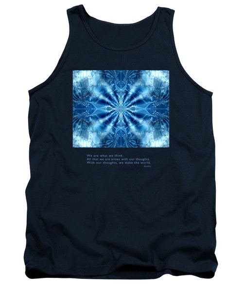 We Are What We Think Tank Top by Kristen Fox