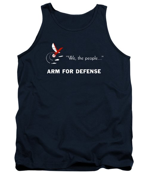 Tank Top featuring the mixed media We The People Arm For Defense by War Is Hell Store
