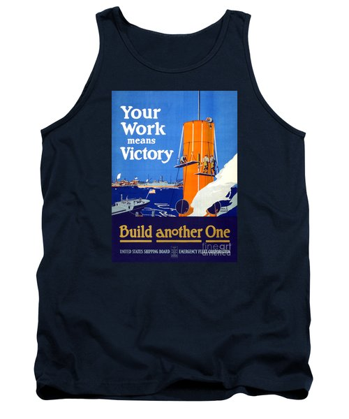 Your Work Means Victory Vintage Wwi Poster Tank Top by Carsten Reisinger