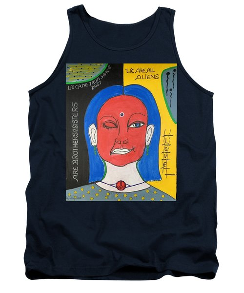 We Are All Aliens Tank Top