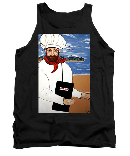 Tank Top featuring the painting Chef From Israel by Nora Shepley