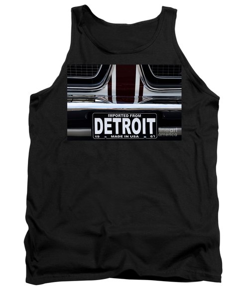 Imported From Detroit Tank Top by Dennis Hedberg