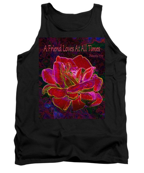 A Friend Loves At All Times Tank Top by Michele Avanti