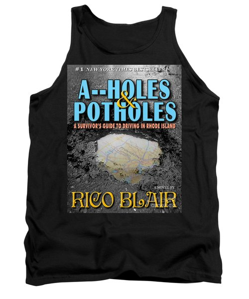 A--holes And Potholes Book Cover Tank Top