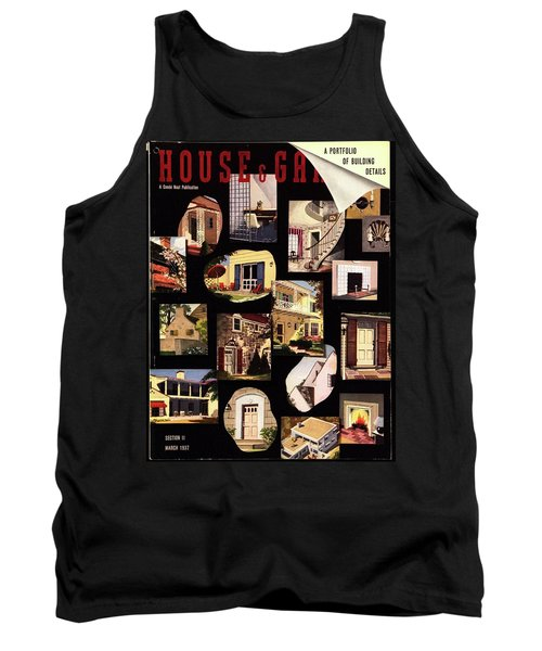 A House And Garden Cover Of House Details Tank Top