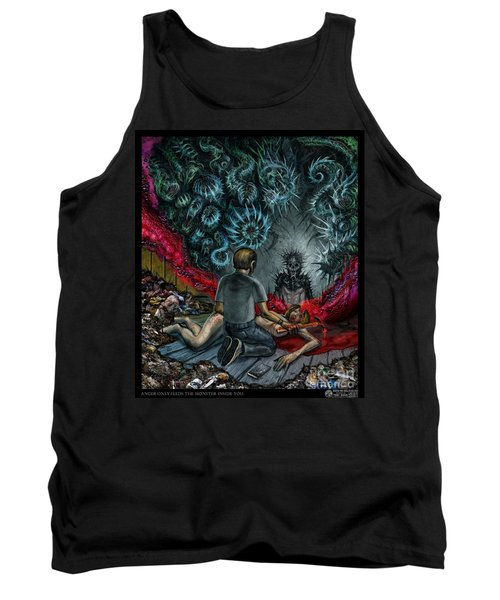 Anger Only Feeds The Monster Inside You Tank Top