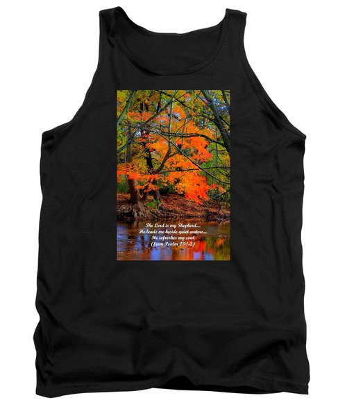 Beside Still Waters Psalm 23.1-3 - From Fire In The Creek B1 - Owens Creek Frederick County Md Tank Top by Michael Mazaika