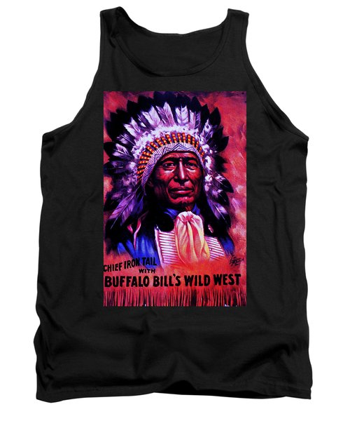 Tank Top featuring the painting Chief Iron Tail Buffalo Bill's Wild West by Peter Gumaer Ogden