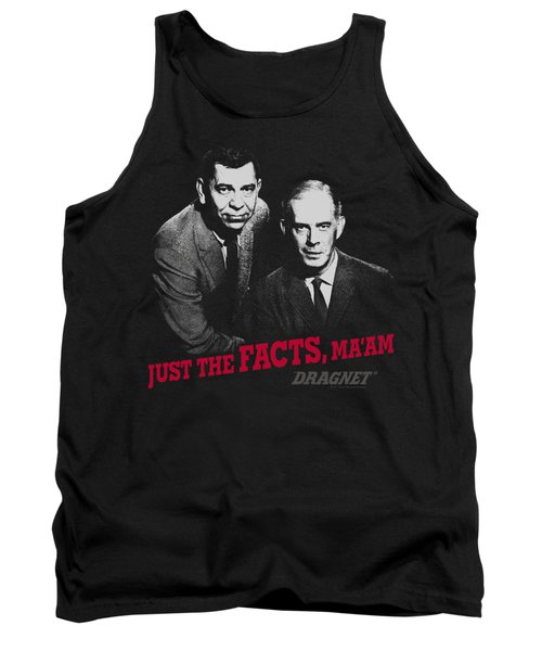 Dragnet - Just The Facts Tank Top