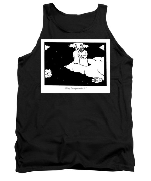 First, I Storyboarded It Tank Top