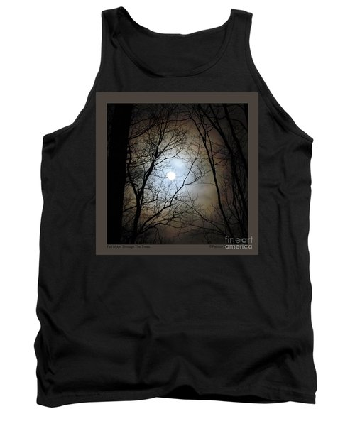 Full Moon Through The Trees Tank Top by Patricia Overmoyer