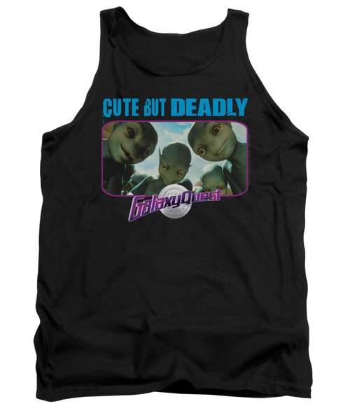 Galaxy Quest - Cute But Deadly Tank Top