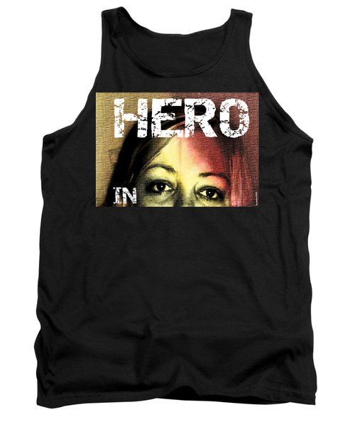 Tank Top featuring the photograph Hero In Part Two by Sir Josef - Social Critic - ART