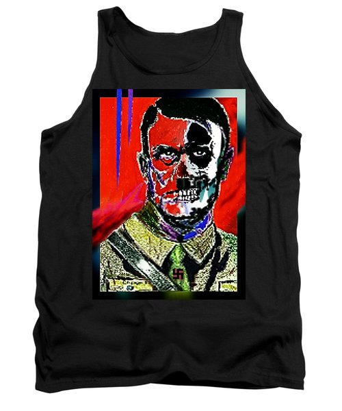 Tank Top featuring the painting Hitler  - The  Face  Of  Evil by Hartmut Jager