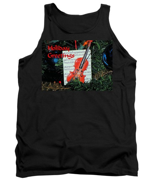 Tank Top featuring the photograph Holiday Greetings With Violin by Rosalie Scanlon