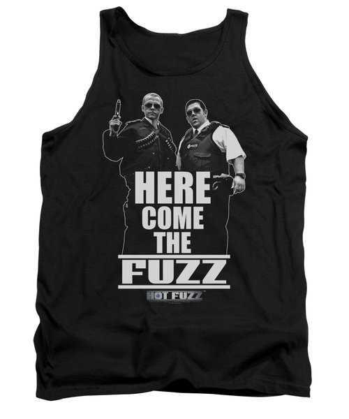 Hot Fuzz - Here Come The Fuzz Tank Top