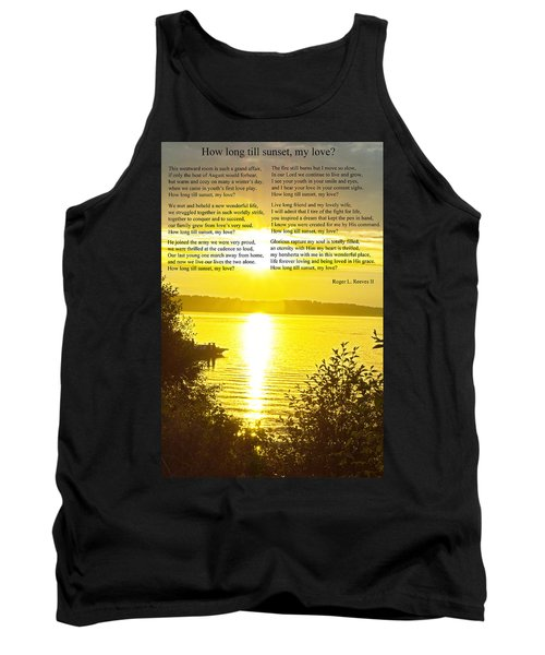 Tank Top featuring the photograph How Long Till Sunset by Tikvah's Hope