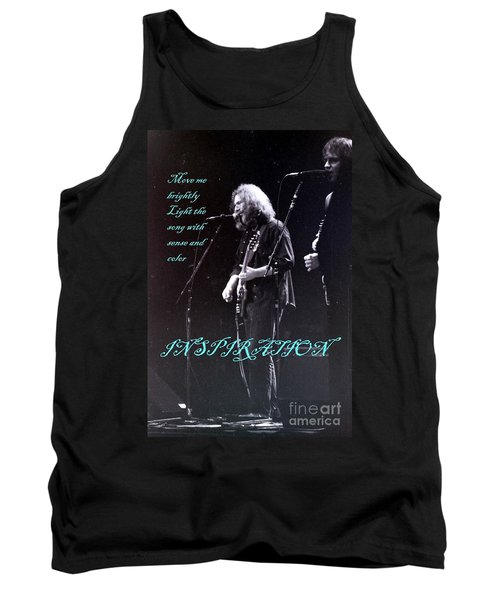 Tank Top featuring the photograph Inspiration Move Me Brightly - Concerts -  Dead by Susan Carella