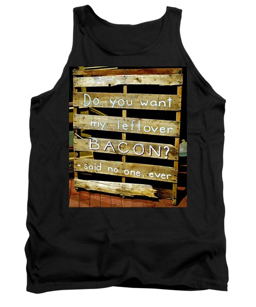 Leftover Bacon Tank Top