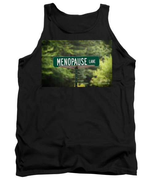 Menopause Lane Sign Tank Top by Sue Smith