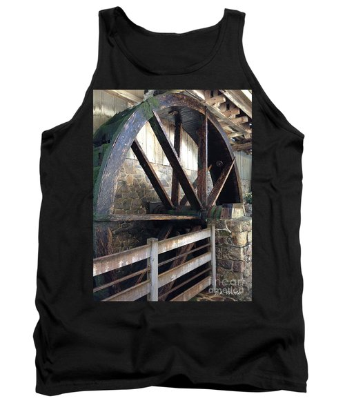 Tank Top featuring the photograph Old Mill Water Wheel by Jeannie Rhode