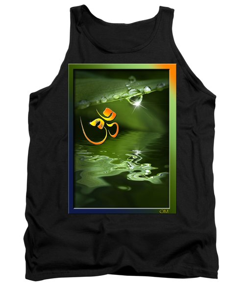 Tank Top featuring the mixed media Om On Green With Dew Drop by Peter v Quenter
