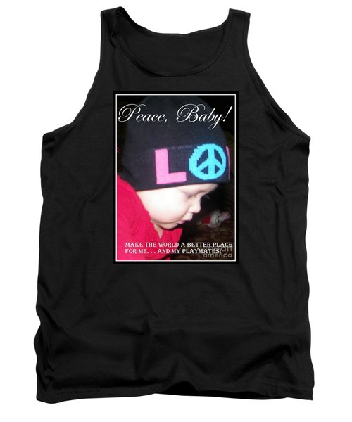 Tank Top featuring the photograph Peace Baby by Bobbee Rickard