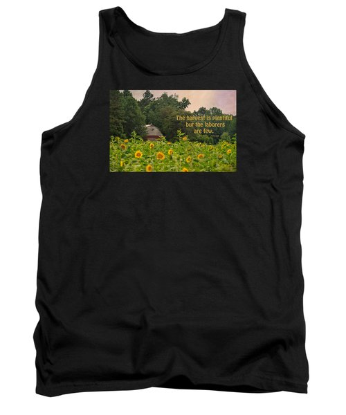 The Harvest Is Plentiful Tank Top by Sandi OReilly