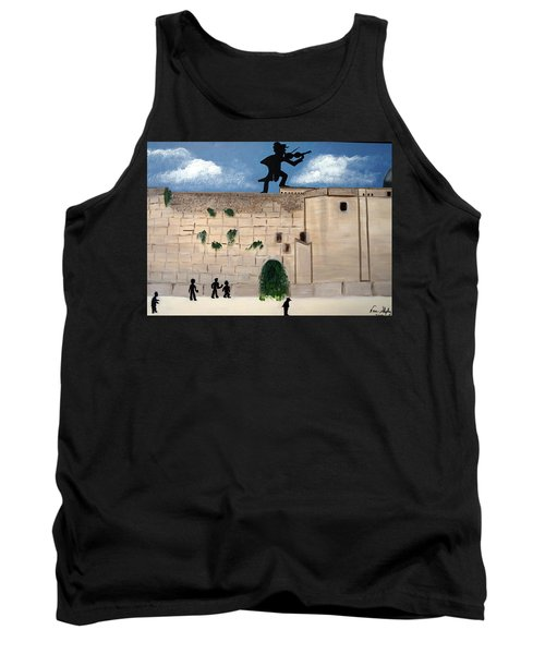 Tank Top featuring the painting The  Western Wall And Fiddler On The Roof by Nora Shepley