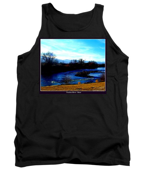 Tank Top featuring the photograph Truckee River In Motion by Bobbee Rickard