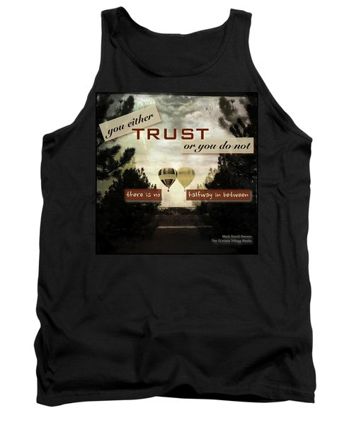 Trust Tank Top by Mark David Gerson