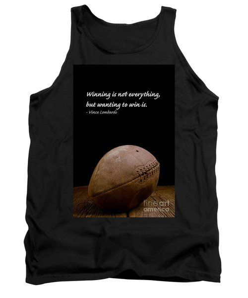 Tank Top featuring the photograph Vince Lombardi On Winning by Edward Fielding