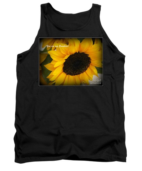 You Are My Sunshine - Greeting Card Tank Top by Dora Sofia Caputo Photographic Art and Design