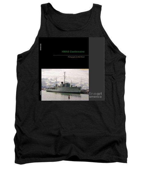 Tank Top featuring the mixed media Photobook On Hmas Castlemaine by Blair Stuart
