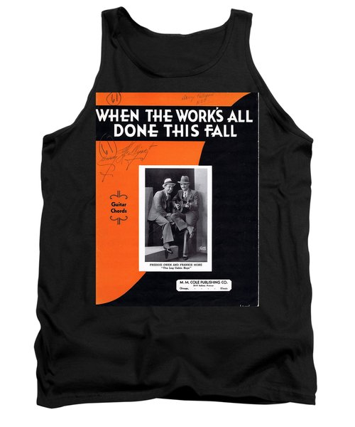 When The Work's All Done This Fall Tank Top