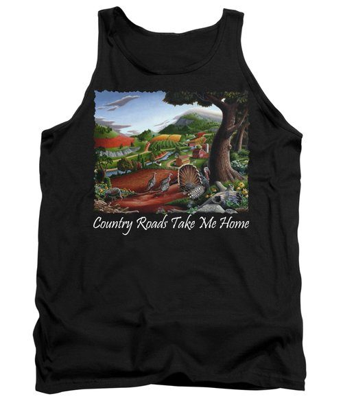 Country Roads Take Me Home T Shirt - Turkeys In The Hills Country Landscape 2 Tank Top by Walt Curlee