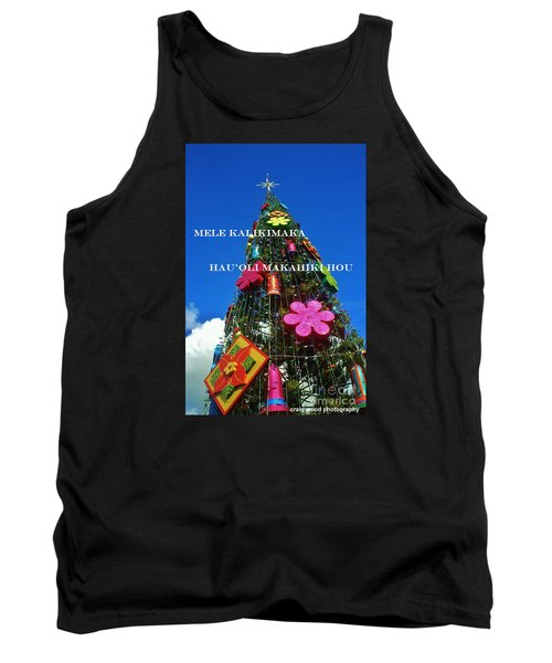 Tank Top featuring the photograph Merry Christmas  Happy New Year  Hawaiian by Craig Wood