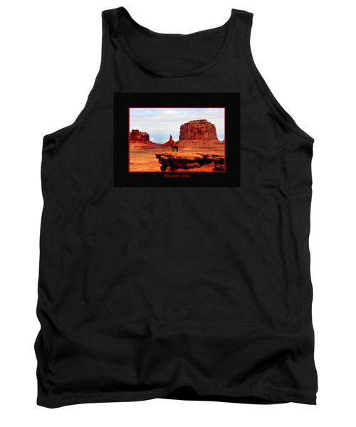 Tank Top featuring the photograph Monument Valley II by Tom Prendergast