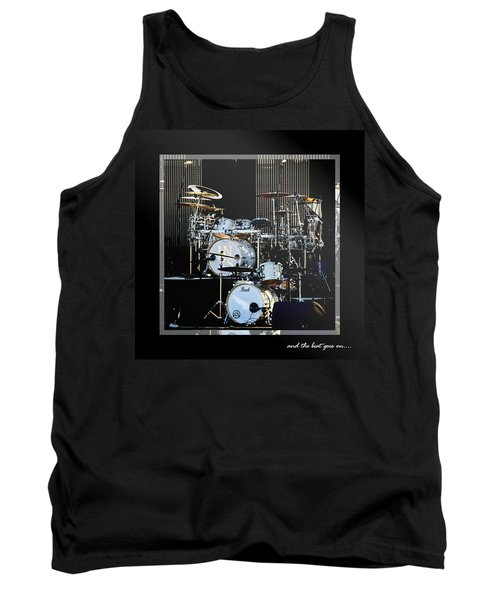 And The Beat Goes On.... Tank Top by Holly Kempe