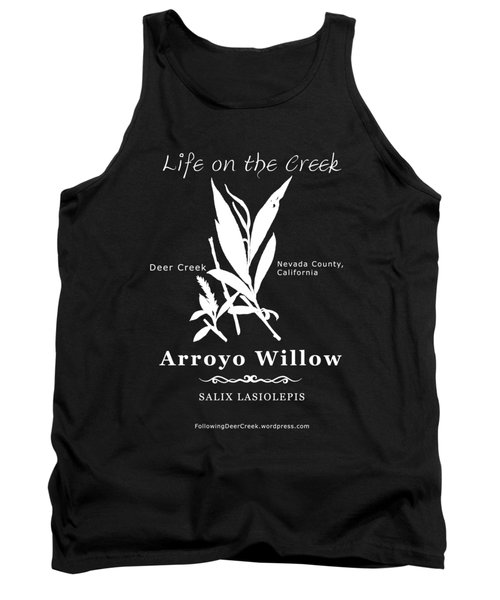 Arroyo Willow - White Text Tank Top