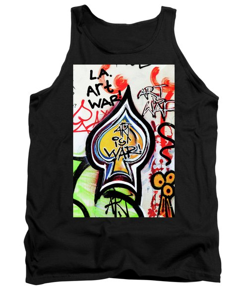 Tank Top featuring the photograph Art Is War by Art Block Collections